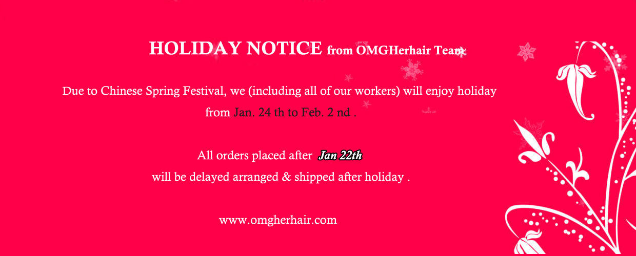 holiday notice from omgherhair.com team